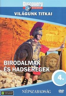 - BIRODALMAK ÉS HADSEREGEK - VILÁGUNK TITKAI  - DVD - DISCOVERY