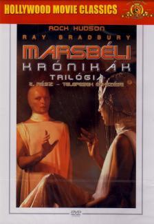 ANDERSON, MICHAEL - MARSBÉLI KRÓNIKÁK TRILÓGIA 2. - TELEPESEK ÉRKEZÉSE