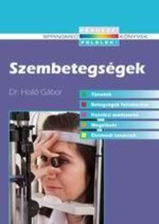 Dr.Holló Gábor - Szembetegségek