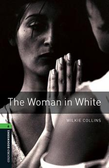 Wilkie Collins - THE WOMAN IN WHITE OBW L6