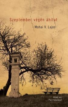 Mohai V. Lajos - Szeptember végén áhítat