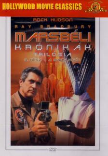 ANDERSON, MICHAEL - MARSBÉLI KRÓNIKÁK TRILÓGIA 3. - A MARSLAKÓK