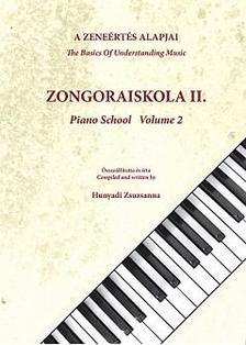Hunyadi Zsuzsa - ZONGORAISKOLA II.