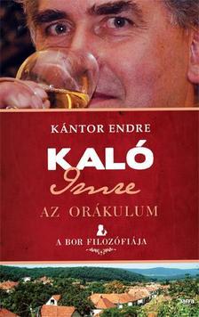 Kántor Endre - Kaló Imre - Az orákulum