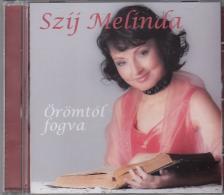 - ÖRÖMTŐL FOGVA CD SZÍJ MELINDA