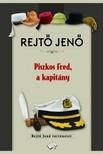 REJTŐ JENŐ - Piszkos Fred, a kapitány [eKönyv: epub, mobi]<!--span style='font-size:10px;'>(G)</span-->