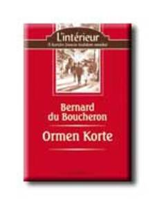 BOUCHERON, BERNARD DU - Ormen Korte