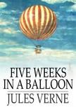 Jules Verne - Five Weeks in a Balloon [eKönyv: epub,  mobi]