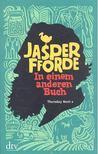 Jasper Fforde - In einem anderen Buch [antikvár]