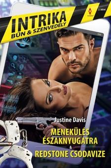 Justine Davis Justine Davis, - Intrika 3. - Menekülés északnyugatra, Redstone csodavize [eKönyv: epub, mobi]