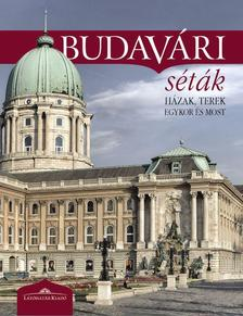- Budavári séták - Házak, terek egykor és most
