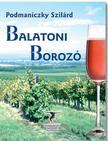 Podmaniczky Szilárd - Balatoni borozó