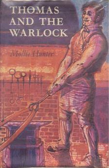 HUNTER, MOLLIE - Thomas and the Warlock [antikvár]