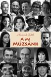 Naszvadi Judith - A mi Múzsánk<!--span style='font-size:10px;'>(G)</span-->