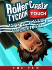 Yuw The - Roller Coaster Tycoon Touch Game Guide Unofficial [eKönyv: epub,  mobi]