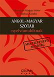 MOZSÁRNÉ - P. MÁRKUS KATALIN - ANGOL-MAGYAR SZÓTÁR NYELVTANULÓKNAK 2008-AS SZÓKINCS