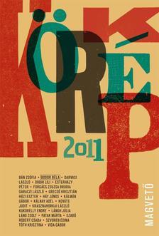 Válogatta, szerkesztette: Sárközy Bence - Körkép 2011
