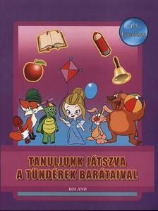 - Tanuljunk játszva a tündérek barátaival  4-5 éveseknek