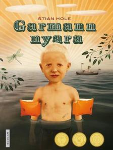 Stian Hole - Garmann nyara