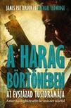 PATTERSON, JAMES - LEDWIDGE, MICHAEL - A harag börtönében