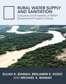 Biamah Prof. Elijah K. - Rural Water Supply and Sanitation [eKönyv: epub, mobi]