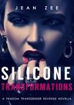Zee Jean - Silicone Transformations [eKönyv: epub,  mobi]