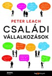 PETER LEACH - Családi vállalkozások [eKönyv: epub, mobi]<!--span style='font-size:10px;'>(G)</span-->