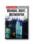 Kossuth Kiadó - BRUGGE, GENT, ANTWERPEN - NYITOTT SZEMMEL VÁROSKALAUZ<!--span style='font-size:10px;'>(G)</span-->