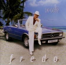 FREDO - NO CAFÉ