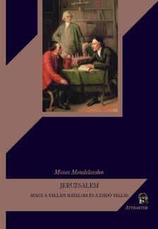 Moses Mendelssohn - JERUZSÁLEM ***