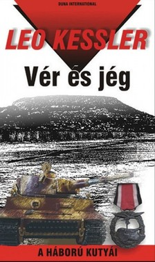 Leo Kessler - Vér és jég [eKönyv: epub, mobi]