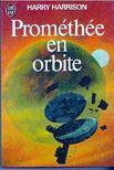 HARRISON, HARRY - Prométhée en orbite [antikvár]