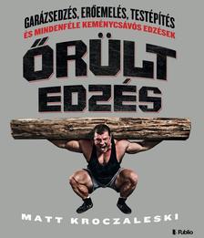 MATT KROCZALESKI - Őrült edzés