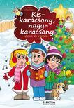 Elektra - Kiskarácsony Nagykarácsony<!--span style='font-size:10px;'>(G)</span-->