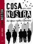 John Dickie - Cosa Nostra [antikvár]