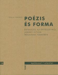 Szalai András - Poézis és forma