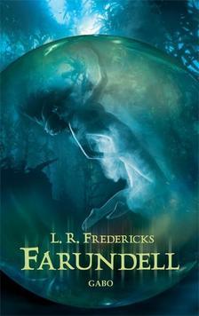 FREDERICKS, L.R. - Farundell