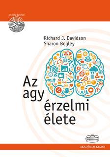 Davidson  Richard, Begley Sharon - Az agy érzelmi élete