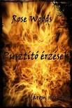 Rose Woods - Pusztító érzések [eKönyv: epub,  mobi]