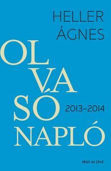 HELLER ÁGNES - Olvasónapló 2013-2014