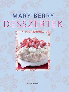 Mary Berry - DESSZERTEK