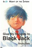 Sato Shuho - Give My Regards to Black Jack - Ep.01 Night of the Intern (English version) [eKönyv: epub,  mobi]