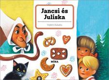 - Jancsi és Juliska - klasszikus térbeli mesekönyv