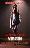 Leigh Simone - The Virgin and the Masters Part One [eKönyv: epub, mobi]