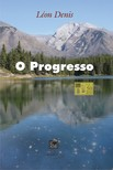 Denis Léon - O Progresso [eKönyv: epub,  mobi]