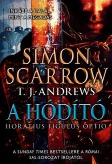 T. J. Andrews Simon Scarrow, - A hódító [eKönyv: epub, mobi]