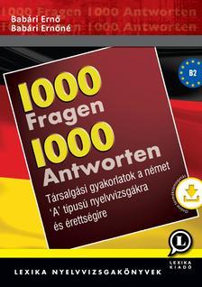 Dr. Babári Ernő - Dr. Babári Ernőné - 1000 kérdés 1000 válasz Német + mp3CD-vel - ÚJ!