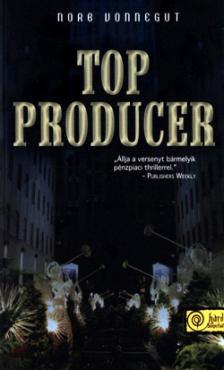 Vonnegut, Norbert - Top Producer - puha borítós