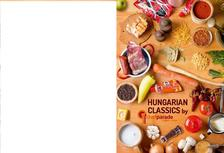 - Hungarian Classics by Chefparade Cooking School