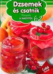 Halmos Mónika - Receptek a Nagyitól: Dzsemek és csatnik<!--span style='font-size:10px;'>(G)</span-->